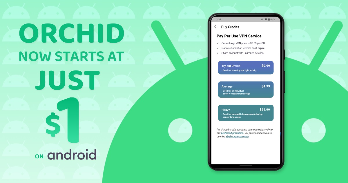 Get started with Orchid on Android for just $1