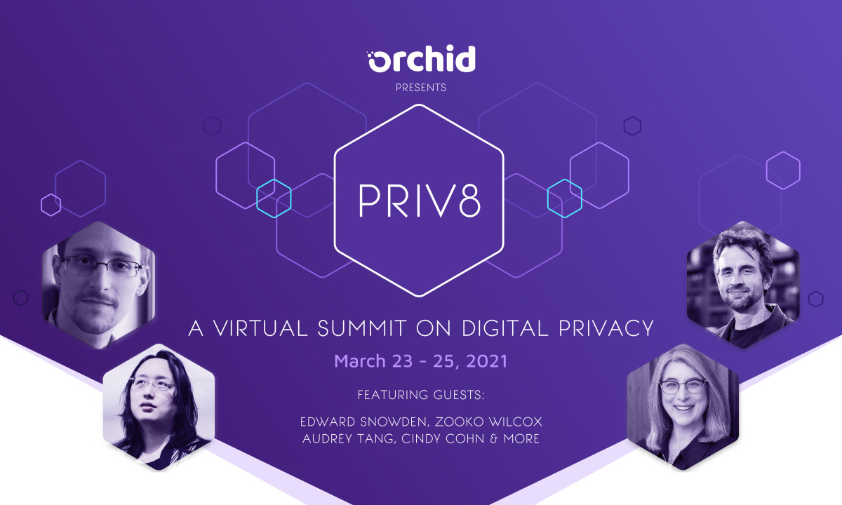 Announcing Priv8, Orchid's digital privacy summit, featuring Edward Snowden